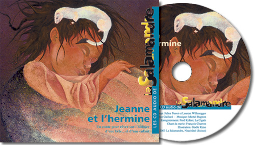 CD audio - Jeanne et l'hermine