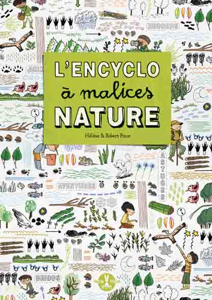 L'Encyclo à malices nature